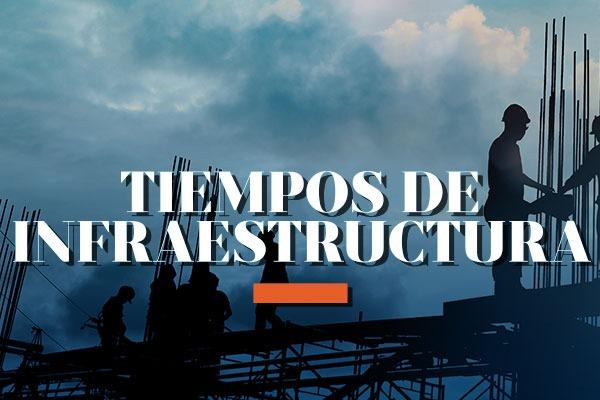 Columna Tiempos de Infraestructura / Opinión de Fausto Barajas / Especialista en infraestructura