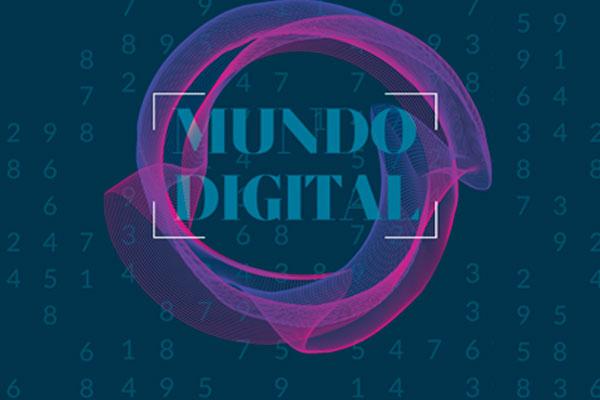 Mundo digital / Por Mónica Hernández