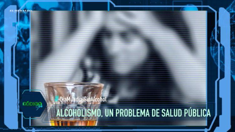 Alcoholismo Día Mundial sin Alcohol El Heraldo TV Código Salud Mariano Riva Palacio