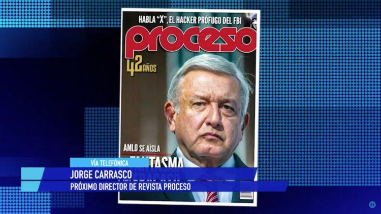 Retos para Jorge Carrasco en la revista Proceso